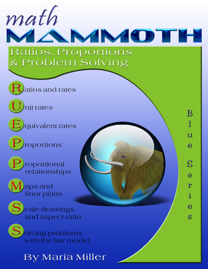 Math Mammoth Ratios, Proportions & Problem Solving math book cover