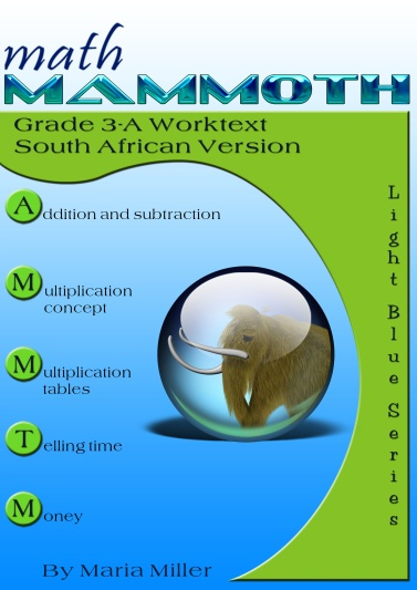 Math Mammoth Grade 3, South African Version