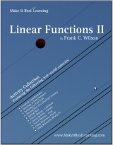 Make It Real Learning Linear Functions I workbook